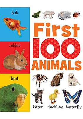 First 100 Animals By Creese, Sarah